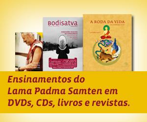 Nova loja do CEBB com ensinamentos do Lama Padma Samten em DVDs, CDs, livros e revistas